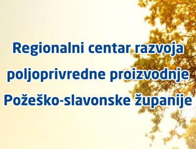 """Logotip projekta """"Regionalni centar razvoja poljoprivredne proizvodnje Požeško-slavonske županije"""""""