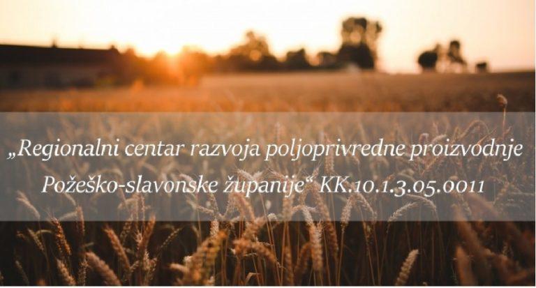 Regionalni centar razvoja poljoprivredne proizvodnje Požeško-slavonske županije