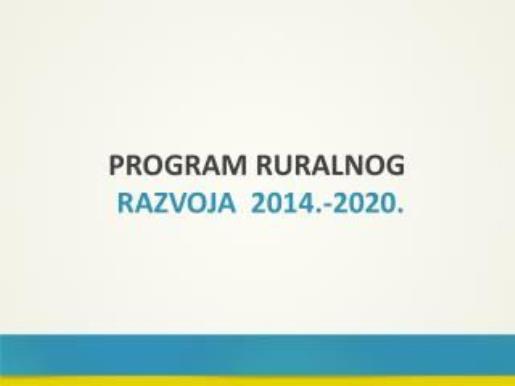 """Objavljen je Pravilnik o provedbi podmjere 19.1. u okviru mjere 19 """"LEADER – CLLD"""" iz Programa ruralnog razvoja Repu"""